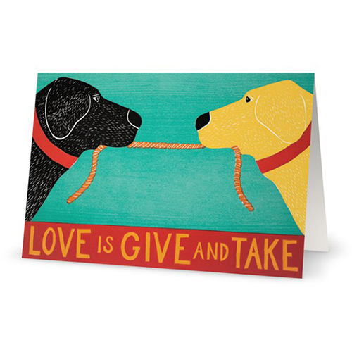 Love is Give & Take - Card