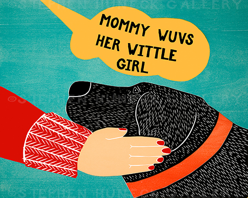 Mommy Wuvs Her Wittle Girl - Giclee Print