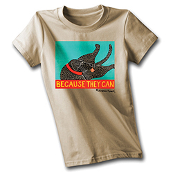 Because They Can - T-Shirt