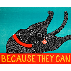 Because They Can - Giclee Print