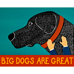 Big Dogs Are Great - Original Woodcut