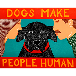 Dogs Make People Human - Original Woodcut