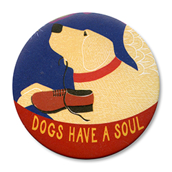 Dogs Have a Soul - Holiday Ornament