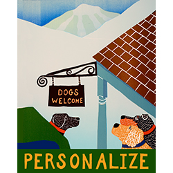 Dogs Welcome Inn - Customizable Print