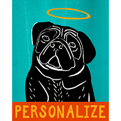 Good Dog-Black Pug - Customizable Print