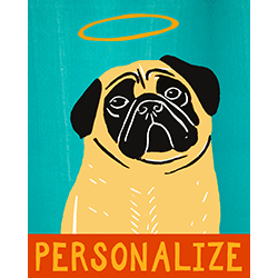 Good Dog-Fawn Pug - Customizable Print
