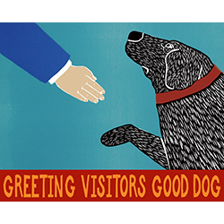 Greeting Visitors-Good Dog - Giclee Print