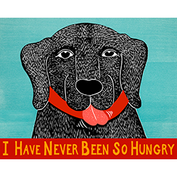 I Have Never Been So Hungry - Giclee Print