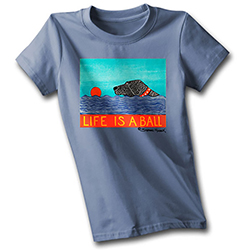 Life is a Ball T-Shirt