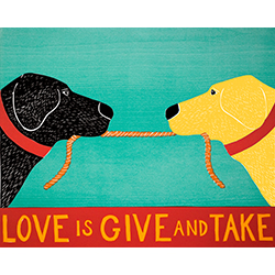 Love is Give and Take - Giclee Print
