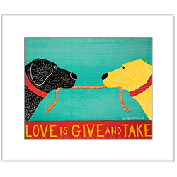 Love is Give and Take - Transparent Giclee