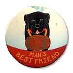 """Man's Best Friend - 2.25"""" Round"""