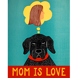 Mom is Love - Giclee Print