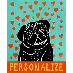 Pure Love-Black Pug - Customizable Print